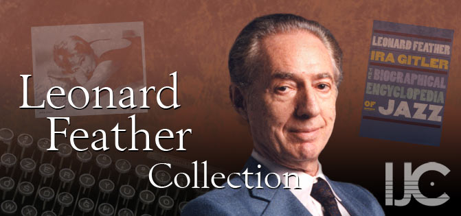 Leonard Feather Collection, IJC