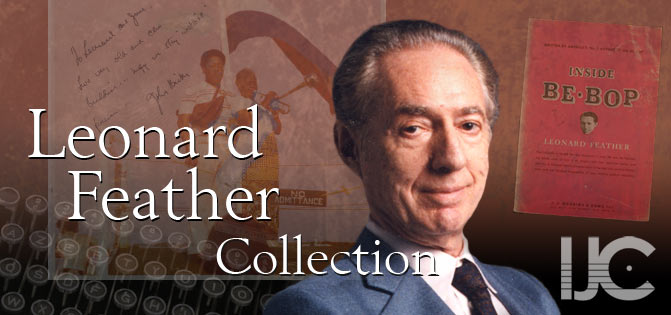 Leonard Feather Collection, IJC - International Jazz Collections